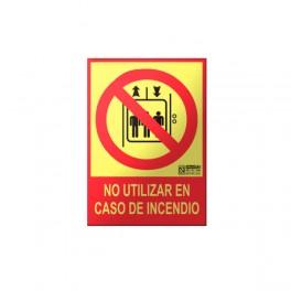 """Señal """"No utilizar en caso de incendio"""" clase A"""