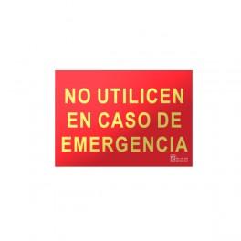 """Señal """"No utilizen en caso de emergencia"""" clase A"""